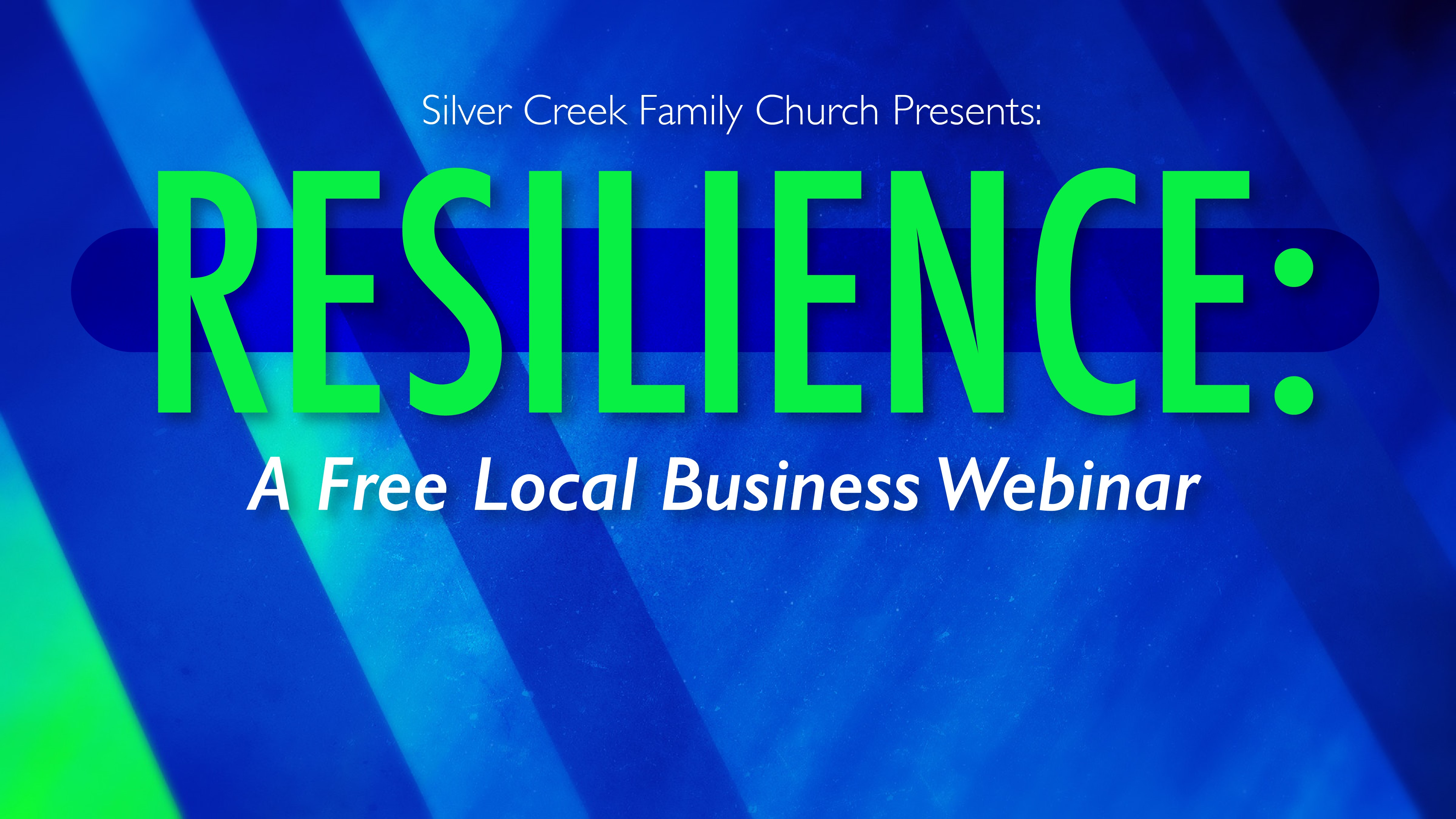 RESILIENCE: A free local business webinar April 9