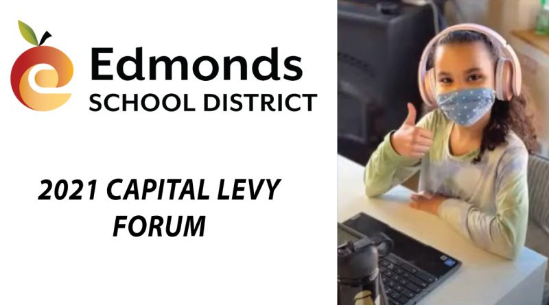 2021 Capital Levy Forum Edmonds School District