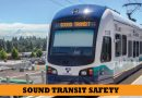 Safety, a top priority to Sound Transit