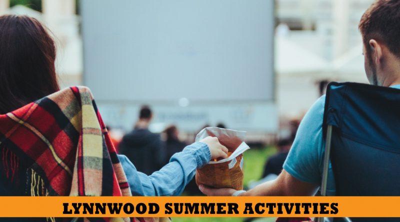 Lynnwood Summer activities