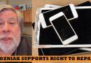 "Steve Wozniak, the latest ""right to repair"" advocate"