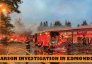 Active arson investigation in Saturday's Edmonds fire