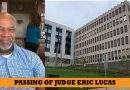 The Passing of Snohomish County Superior Court Judge Eric Lucas