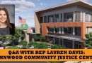One-on-One with State Rep. Lauren Davis: Lynnwood's Community Justice Center