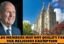 Members of the LDS Church not likely to be granted vaccine exemption in Washington State