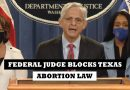 Texas abortion law temporarily blocked by federal judge